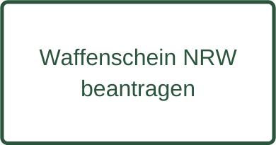 Waffenschein NRW beantragen